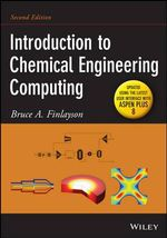 Introduction to Chemical Engineering Computing - Bruce A. Finlayson