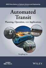 Automated Transit Systems : Planning, Operation, and Applications - Rongfang Liu