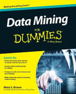 Data Mining For Dummies - Meta S. Brown