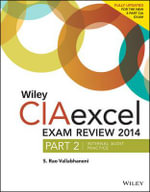 Wiley CIAexcel Exam Review 2014 : Internal Audit Practice Part 2 - S. Rao Vallabhaneni