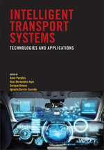 Intelligent Transport Systems : Technologies and Applications