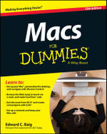 Macs For Dummies : For Dummies (Computers) - Edward C. Baig