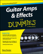 Guitar Amps & Effects For Dummies - Dave Hunter