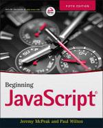 Beginning JavaScript : 5th Edition - Jeremy McPeak