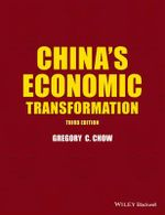China's Economic Transformation - Gregory C. Chow