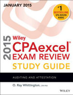 Wiley CPAexcel Exam Review 2015 Study Guide (January) : Auditing and Attestation - O. Ray Whittington