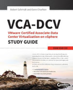 VCA-DCV VMware Certified Associate on vSphere Study Guide : Vcad-510 - Bill Cypert