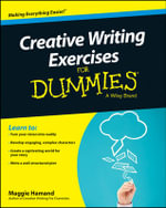 Creative Writing Exercises For Dummies - Maggie Hamand