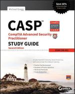 CASP CompTIA Advanced Security Practitioner Study Guide : Exam CAS-002 - Michael Gregg