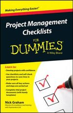 Project Management Checklists For Dummies - Nick Graham