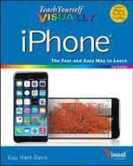 Teach Yourself Visually iPhone - Guy Hart-Davis