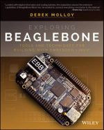Exploring Beaglebone : Tools and Techniques for Building with Embedded Linux - Derek Molloy