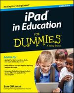iPad in Education For Dummies : For Dummies (Computers) - Sam Gliksman