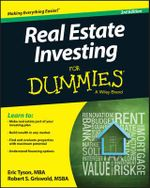 Real Estate Investing For Dummies : For Dummies - Eric Tyson