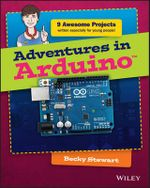 Adventures in Arduino - Becky Stewart