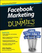 Facebook Marketing For Dummies - John Haydon