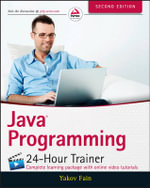 Java Programming 24-Hour Trainer - Yakov Fain