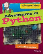 Adventures in Python : Adventures In... Series - Craig Richardson
