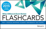 Wiley CMAexcel Exam Review 2015 Flashcards : Financial Planning, Performance and Control Part 1 - Wiley