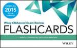 Wiley CMAexcel Exam Review 2015 Flashcards : Financial Decision Making Part 2 - Wiley