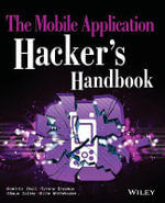 The Mobile Application Hacker's Handbook - Dominic Chell