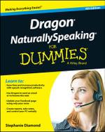 Dragon Naturally Speaking For Dummies - Stephanie Diamond
