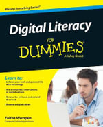 Digital Literacy For Dummies - Faithe Wempen