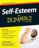 Self-Esteem For Dummies - S. Renee Smith