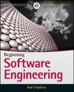 Beginning Software Engineering - Rod Stephens