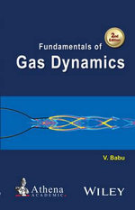 Fundamentals of Gas Dynamics - Vikash Babu