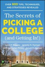 The Secrets of Picking a College (and Getting in!) : Professors' Guide - Lynn F. Jacobs