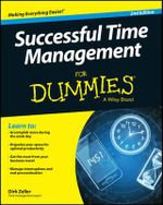 Successful Time Management For Dummies - Dirk Zeller