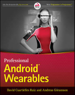 Professional Android Wearables - David Cuartielles Ruiz,