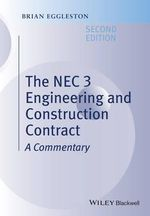 The NEC 3 Engineering and Construction Contract - Brian Eggleston