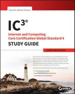 IC3 : Internet and Computing Core Certification Living Online Study Guide - Ciprian Adrian Rusen