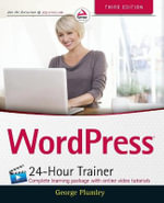 WordPress 24-Hour Trainer - George Plumley