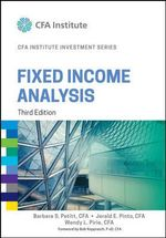 Fixed Income Analysis : CFA Institute Investment Series - Jerald E. Pinto