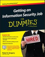 Getting an Information Security Job For Dummies - Lawrence C. Miller