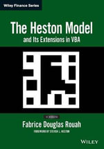 The Heston Model and its Extensions in VBA : Wiley Finance - Fabrice Douglas Rouah