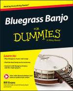 Bluegrass Banjo For Dummies - Bill Evans