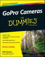 GoPro Cameras For Dummies - John Carucci