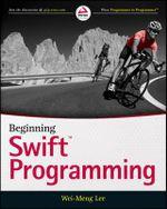 Beginning Swift Programming - Wei-Meng Lee