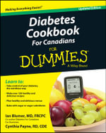 Diabetes Cookbook for Canadians For Dummies - Ian Blumer