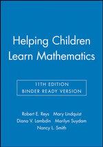 Helping Children Learn Mathematics, Eleventh Edition Binder Ready Version - Reys
