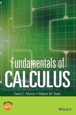 Fundamentals of Calculus : A Practical Approach - Carla Morris