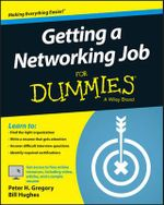 Getting a Networking Job For Dummies : For Dummies (Computers) - Peter H. Gregory