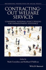 Contracting-Out Welfare Services : Comparing National Policy Designs for Unemployment Assistance - Siobhan O'Sullivan