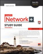 CompTIA Network+ Study Guide : Exam N10-006 - Todd Lammle