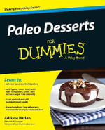Paleo Desserts For Dummies - Adrian Harlan