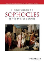 A Companion to Sophocles : Blackwell Companions to the Ancient World